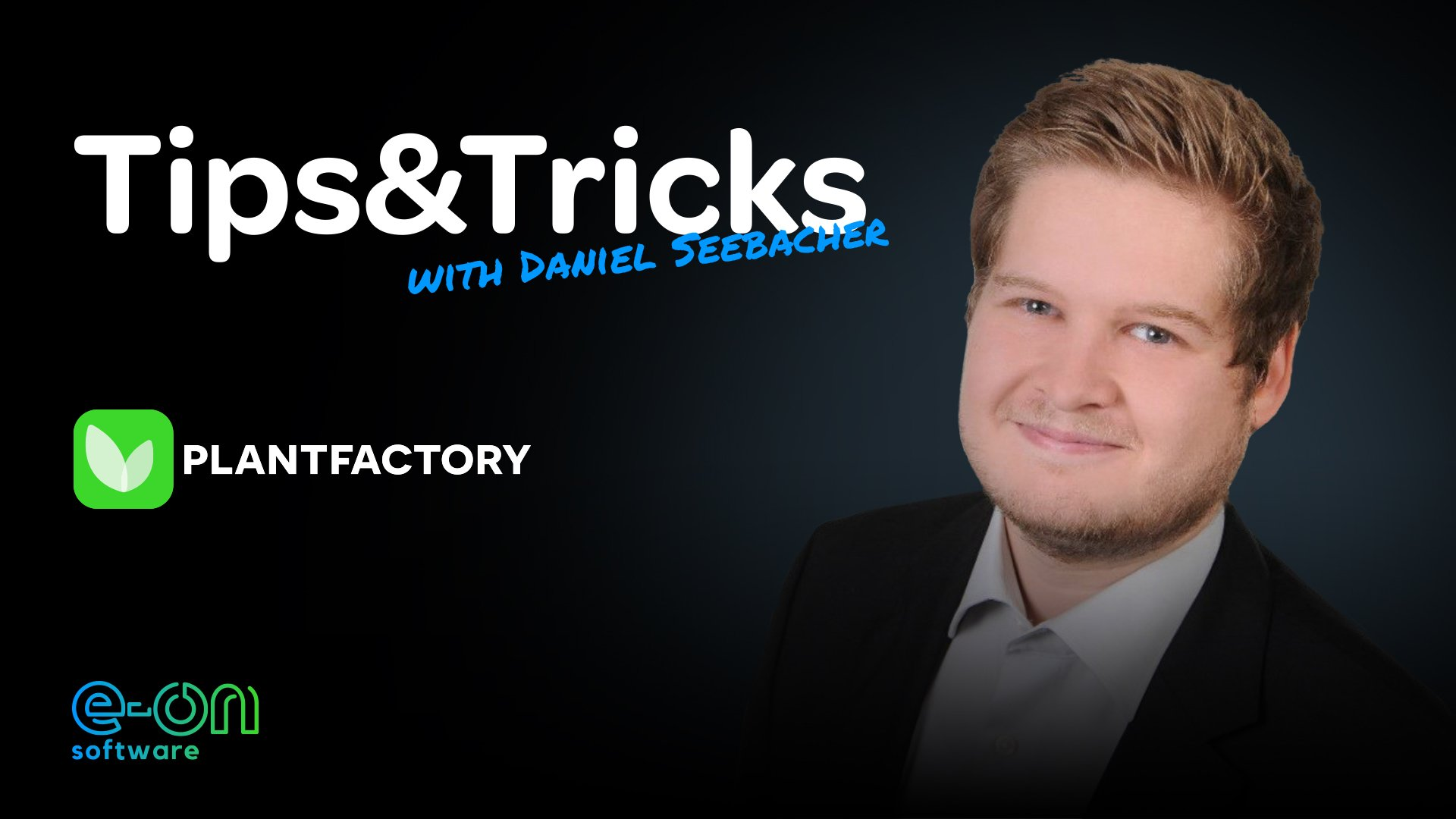 Tips&Tricks with Daniel Seebacher